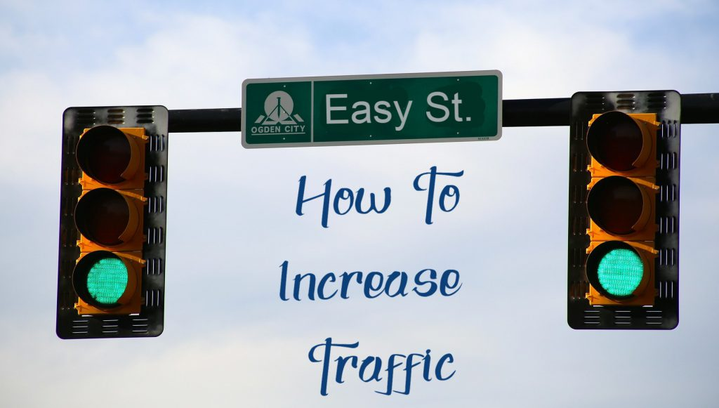 How can I increase traffic