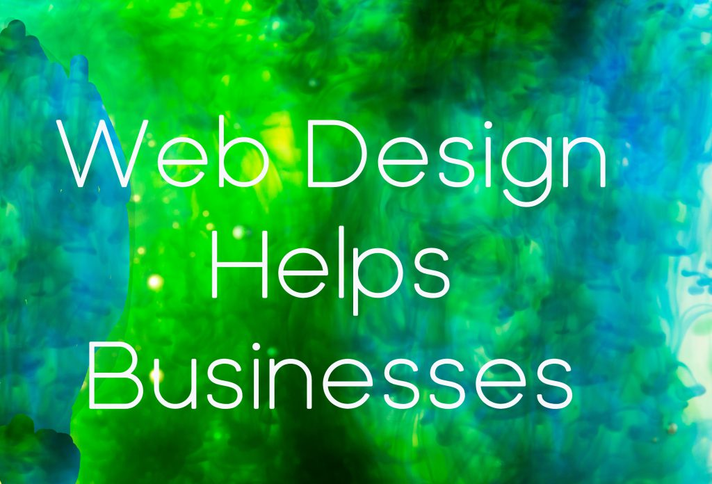Web design helps businesses