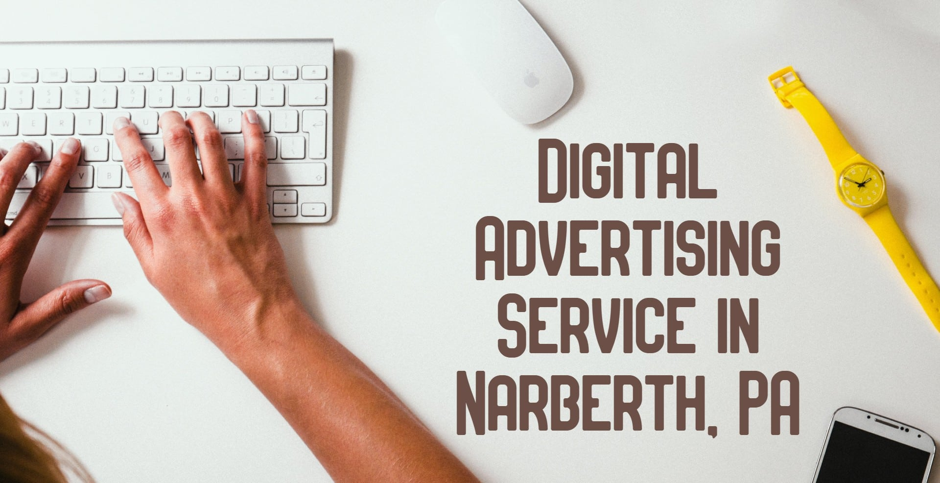Digital advertising service in Narberth PA