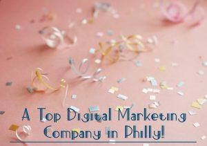Top digital marketing company in Philadelphia